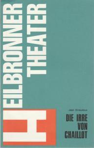 Heilbronner Theater, Walter Bison, Birgit-Bettina Tschirpke Programmheft Jean Giraudoux: DIE IRRE VON CHAILLOT Premiere 27. März 1980 Spielzeit 1979 / 80 Heft 11