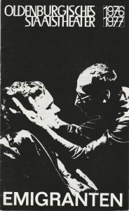 Oldenburgisches Staatstheater, Harry Niemann, Klaus Zehelein Programmheft EMIGRANTEN von Slawomir Mrozek Premiere 27. März 1977 Spielzeit 1976 / 77 Heft 21