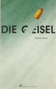 Städtische Bühnen Münster, Achim Thorwald, Dieter Nelle Programmheft Brendan Behan: DIE GEISEL Premiere 26. November 1992