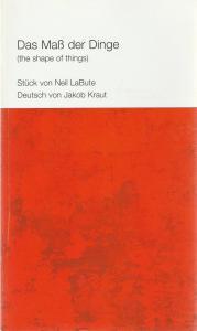 Städtische Bühnen Münster, Thomas Bockelmann, Elke Maul, Volker Beinhorn ( Probenfotos ) Programmheft DAS Maß DER DINGE von Neil LaBute. Premiere 8. Dezember 2002
