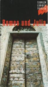 Tiroler Landestheater, Dominique Mentha, Suzanne Finken Programmheft William Shakespeare: ROMEO UND JULIA Premiere 15. Juni 1996 Spielzeit 1995 / 96
