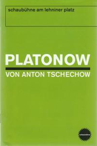Schaubühne am Lehniner Platz, Maja Zade, Heinrich Kreyenburg, Matthias Horn Programmheft PLATONOW von Anton Tschechow Premiere 26. Mai 2006