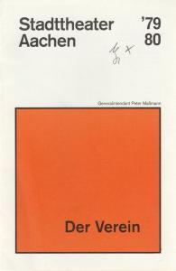 Stadttheater Aachen, Peter Maßmann Programmheft DER VEREIN Schauspiel von David Williamson Premiere 19. Oktober 1979 Spielzeit 1979 / 80 Heft 7