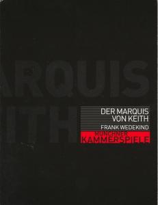 Münchner Kammerspiele, Frank Baumbauer, Marion Hirte, Beret Evensen Programmheft Der Marquis von Keith von Frank Wedekind. Premiere 5. März 2002 Neues Haus Spielzeit 2001 / 2002
