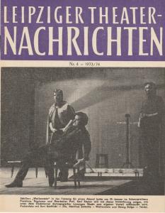 Städtische Theater Leipzig, Karl Kayser, Christoph Hamm, Martina Aurich Leipziger Theater-Nachrichten Nr. 4 1973 / 74