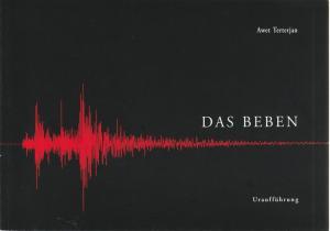 Staatstheater am Gärtnerplatz, Klaus Schultz, Konrad Kuhn Programmheft zur Uraufführung Das Beben. Oper von Awet Terterjan 16. März 2003 Spielzeit 2002 / 2003 Heft 53