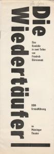 Das Meininger Theater, Jürgen Juhnke, Petra Palmer Programmheft DIE WIEDERTÄUFER. Eine Komödie von Friedrich Dürrenmatt Premiere 13. November 1983 Spielzeit 1983 / 84 Heft 3