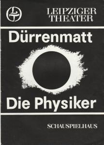 Leipziger Theater, Karl Kayser, Hans Michael Richter, Marion Firlus Programmheft DIE PHYSIKER. Komödie von Friedrich Dürrenmatt Spielzeit 1979 / 80 Heft 22