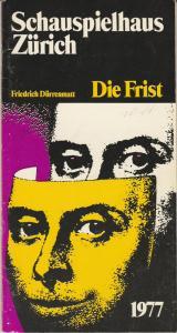 Schauspielhaus Zürich, Neue Schauspiel AG, Harry Buckwitz, Kurt Klinger Programmheft DIE FRIST. Komödie von Friedrich Dürrenmatt 1977