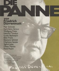 Gastspieltheater Egon Karter, Günther Fuhrmann Programmheft Uraufführung Friedrich Dürrenmatt: DIE PANNE Herbst 1979