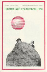 Maxim Gorki Theater, Albert Hetterle, Werner Knispel, Renate Stinn Programmheft Rudi Strahl EIN IRRER DUFT VON FRISCHEM HEU Uraufführung Premiere 5. Juli 1975 Spielzeit 1974 / 75 Heft 5