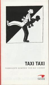 Mittelsächsisches Theater, Michael Lang, Annelen Hasselwander Programmheft Ray Cooney TAXI TAXI Premiere 31. Januar 1998 Freiberg Spielzeit 1997 / 98