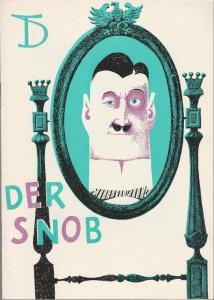 Deutsches Theater, Wolfgang Heinz, Karl Heinrich Schmidt, Horst Wodke Programmheft Carl Sternheim DER SNOB Spielzeit 1962 / 63 Heft 6