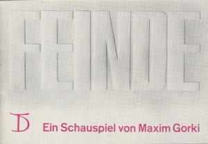 Deutsches Theater,Wolfgang Heinz, Helmut Rabe,Kurt Seeger, Erika Kerschner, Gisela Brandt Programmheft Maxim Gorki FEINDE Spielzeit 1967 / 68 Heft 1