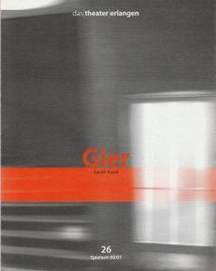 Theater Erlangen Programmheft Sarah Kane GIER Spielzeit 2000 / 01 Heft 26