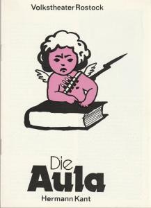 Volkstheater Rostock, Constanze Treuner, Sigrid Hoelzke, Wolfgang Holz Programmheft Hermann Kant DIE AULA Premiere 10. April 1986 Spielzeit 1985 / 86