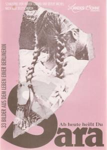 Landesbühne Hannover, Reinhold Rüdiger, Achim Köweker, Barbara Lilje Programmheft Volker Ludwig / Detlef Michel AB HEUTE HEISST DU SARAH Spielzeit 1992 / 93 Heft 3