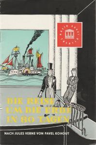 Maxim Gorki Theater - Das Kleine Theater unter den Linden, Maxim Valentin, Armin Stolper, Dieter Berge ( Illustrationen ) Programmheft Die Reise um die Erde in 80 Tagen Heft 50