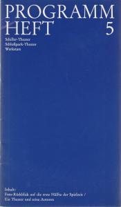 Staatliche Schauspielbühnen Berlins, Hans Lietzau, Ernst Wendt Programmheft 5 Schiller-Theater Schloßpark-Theater Werkstatt Rückblick auf die erste Hälfte der Spielzeit 1973 / 74