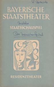 Bayerisches Staatsschauspiel, Alois Johannes Lippl, Hermann Wenninger, Max Högel Programmheft Moliere DER MISANTHROP 6. April 1952 Residenztheater Spielzeit 1951 / 52 Heft 4