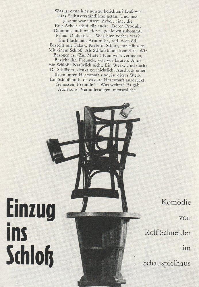 Leipziger Theater, Karl Kayser, Christoph Hamm, Hanne Röpke, Volker Wendt, Helga Wallmüller Programmheft Rolf Schneider EINZUG INS SCHLOSS 21. Juni 1972 Spielzeit 1971 / 72 Heft 25 0