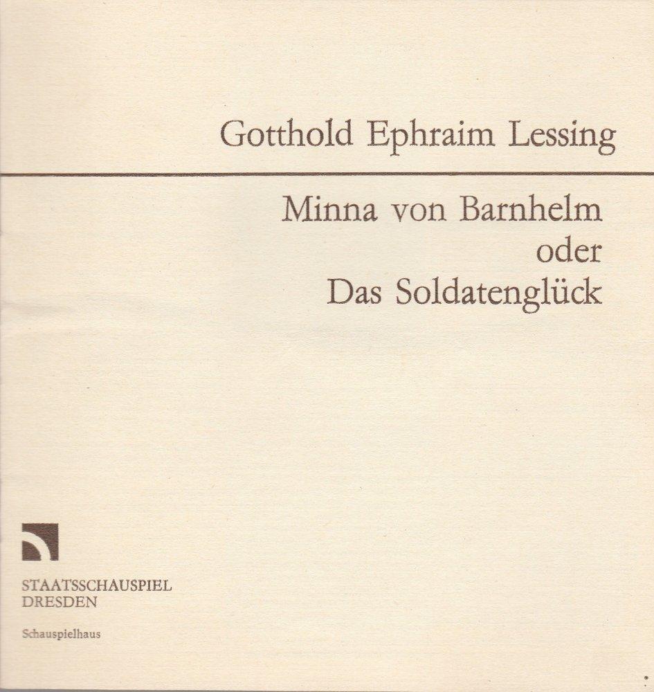 Staatsschauspiel Dresden, Gerhard Wolfram, Volkmar Spörl Programmheft Gotthold Ephraim Lessing MINNA VON BARNHELM Premiere 1. November 1986 Schauspielhaus 0