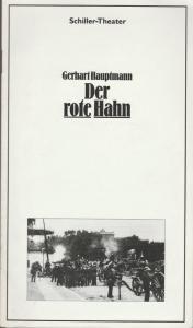 Staatliche Schauspielbühnen Berlins, Hans Lietzau, Peter Wilcke Programmheft Gerhart Hauptmann DER ROTE HAHN Premiere 18. November 1979 Schiller-Theater Spielzeit 1979 / 80 Heft 121