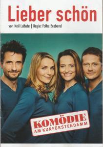 Komödie am Kurfürstendamm Programmheft Neil LaBute LIEBER SCHÖN Premiere 10. Januar 2016 Spielzeit 2015 / 16