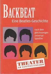 Theater am Kurfürstendamm, Anke Kell Programmheft BACKBEAT - Eine Beatles-Geschichte Premiere 1. Juni 2016