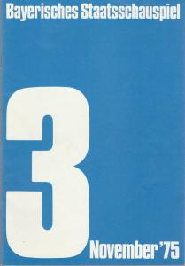 Bayerisches Staatsschauspiel, Kurt Meisel, Jörg-Dieter Haas, Rosemarie Schultz, Claus Seitz, Gül Oswatitsch, Jean-Marie Bottequin, Sabine Toepffer Programmheft Friedrich Dürrenmatt DER BESUCH DER ALTEN DAME Premiere 22. Oktober 1975 Residenztheater Nov...