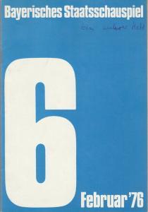 Bayerisches Staatsschauspiel, Kurt Meisel, Jörg-Dieter Haas, Rosemarie Schultz, Claus Seitz, Gül Oswatitsch, Jean-Marie Bottequin, Sissy Höfferer, Rüdiger Neumann Programmheft John M. Synge EIN WAHRER HELD Premiere 1. Februar 1976 Residenztheater Febru...