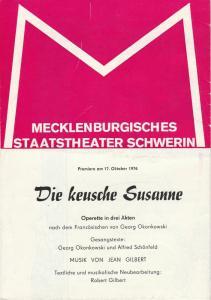 Mecklenburgisches Staatstheater Schwerin, Fritz Wendrich, Veronika Preiß, Volkmar Förster Programmheft Jean Gilbert DIE KEUSCHE SUSANNE Premiere 17. Oktober 1976 Spielzeit 1976 / 77 Heft 6