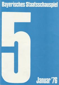 Bayerisches Staatsschauspiel, Kurt Meisel, Jörg-Dieter Haas, Rosemarie Schulz, Claus Seitz,Jean-Marie Bottequin Programmheft P. A. Caron de Beaumarchais DER TOLLE TAG Premiere 10. Januar 1976 Cuvilliestheater Heft 5 Januar 1976