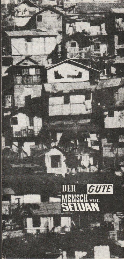 Volksbühne am Luxemburgplatz, Karl Holan, Irene Böhme Programmheft Bertolt Brecht DER GUTE MENSCH Von SEZUAN Premiere 17. April 1970 Spielzeit 1969 / 70 0