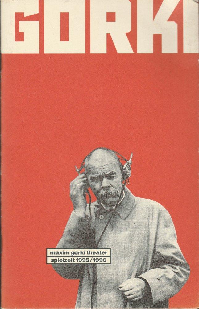 Maxim Gorki Theater, Bernd Wilms Spielzeitheft 1995 / 1996 0