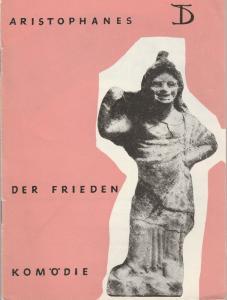 Deutsches Theater, Gerhard Piens Programmheft Aristophanes DER FRIEDEN Spielzeit 1962 / 63 Heft 2