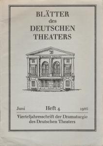 Deutsches Theater Berlin, Staatstheater der DDR, Dieter Mann, Alexander Weigel, Grischa Meyer Programmheft BLÄTTER DES DEUTSCHEN THEATERS Juni 1986 Heft 4