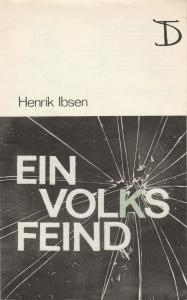 Deutsches Theater und Kammerspiele Berlin, Staatstheater der DDR, Gerhard Wolfram, Klaus Wischnewski, Heinz Rohloff Programmheft Henrik Ibsen EIN VOLKSFEIND 1975 91. Spielzeit