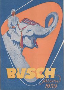 Zirkus Busch, Paul Schäfer Programmheft ZAUBER DER MANEGE Circus Busch Saison 1959