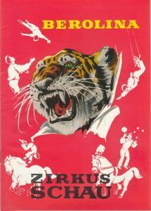 Zirkus Berolina, Heinz Werner, VEB Zentral-Zirkus, Otto Netzker, Mario Turra, Manfred Wünscher, Kurt Koberstaedt ( Grafik ) Programmheft BEROLINA ZIRKUSSCHAU 72