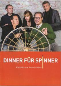 Tournee Theater Thespiskarren, Theater am Dom Köln, Ulrike Brambeer Programmheft Francis Veber DINNER FÜR SPINNER Premiere 8. September 2017 Parktheater Iserlohn