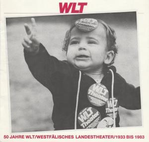 Westfälisches Landestheater, Herbert Hauck, Ernst Franz 50 Jahre WLT / Westfälisches Landestheater 1933 bis 1983