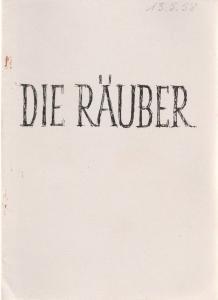 Stadttheater Zittau, Hubertus Methe Programmheft Friedrich Schiller DIE RÄUBER Spielzeit 1957 / 58