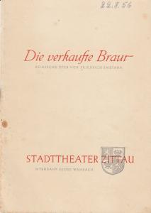Stadttheater Zittau, Georg Wambach, Hubertus Methe Programmheft Friedrich Smetana DIE VERKAUFTE BRAUT 1956