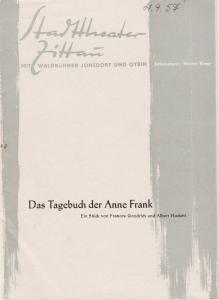 Stadttheater Zittau, Heinz Vogt, Hubertus Methe Programmheft Frances Goodrich und Albert Hackett DAS TAGEBUCH DER ANNE FRANK Spielzeit 1957 / 58