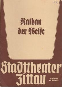 Stadttheater Zittau, Felix Brosig, Hubertus Methe Programmheft Gotthold Ephraim Lessing NATHAN DER WEISE 1952