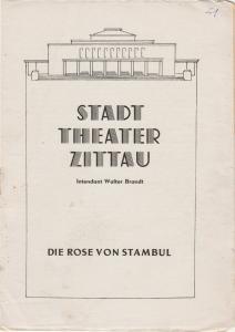 Stadttheater Zittau, Walter Brandt, Hubertus Methe Programmheft Leo Fall DIE ROSE VON STAMBUL 1951