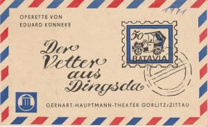 Gerhart-Hauptmann-Theater Görlitz / Zittau, K. P. Gerhardt, Ingeborg Allihn, Gerd Neubert Programmheft Eduard Künnecke DER VETTER AUS DINGSDA Premiere 27. Juni 1970