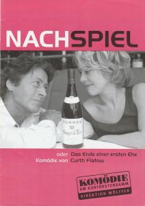 Komödie am Kurfürstendamm Gastspiele Berlin, Direktion Wölffer, Katrin Schindler Programmheft Curth Flatow NACHSPIEL Premiere 21. November 2002 Peine