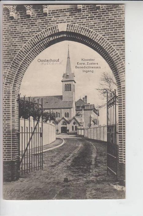 NL - NOORD-BRABANT, OOSTERHOUT, Kloster Eerw. Zusters Benedictinessen, Ingang, 1918, Militärpost